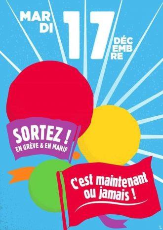 Mardi 17 décembre, sortez en grève et en manif, c'est maintenant ou jamais !
